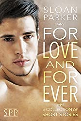 For Love and Forever: A Collection of Short Stories (English Edition)
