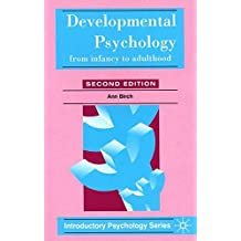 Developmental Psychology: From Infancy to Adulthood (Introductory Psychology Series)
