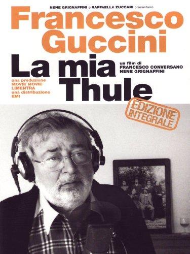 francesco-guccini-la-mia-thule-edizione-integrale