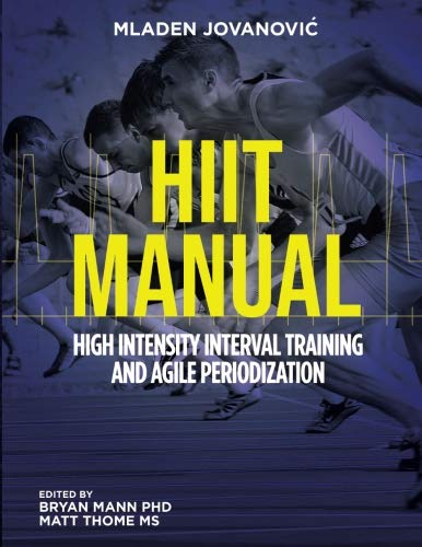 HIIT High Intensity Interval Training and Agile Periodization por Mladen Jovanovic
