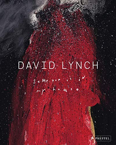 David Lynch: Someone is in my House por David Lynch