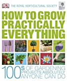 RHS How to Grow Practically Everything (Dk/Rhs) by Zia Allaway (1-Mar-2010) Hardcover