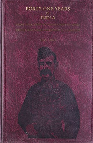 Forty One Years In India                 by Frederick Roberts