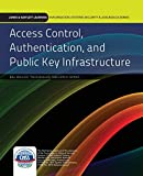 Access Control, Authentication, And Public Key Infrastructure (Information Systems Security & Assurance) by Bill Ballad (2010-09-24)