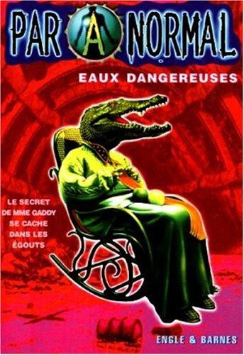 Paranormal, Tome 7 : Eaux dangereuses par Engle