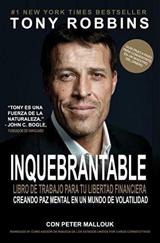 Inquebrantable: Tu Libro hacia la Libertad Financiera - Unshakeable (versión español) (Spanish Edition)