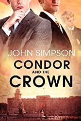 Condor and the Crown by John Simpson (2011-09-23)