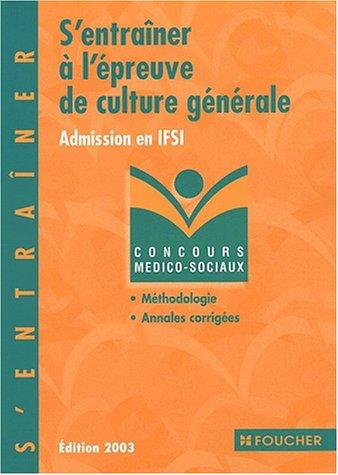 S'entraîner à l'épreuve de culture générale : Admission en IFSI