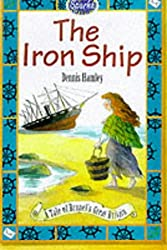 The Iron Ship: A Tale of Brunel's