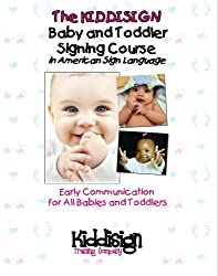The Kiddisign Baby and Toddler Signing Course in American Sign Language