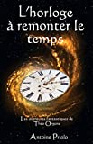 L'horloge à remonter le temps (Une aventure de Théo Orgone t. 2) (French Edition)