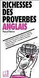 Telecharger Livres Richesses des proverbes anglais (PDF,EPUB,MOBI) gratuits en Francaise