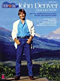 John Denver Collection: Strum and Sing: Just the Chords and Lyrics to Your Favorite John Denver Songs (Strum & Sing: Guitar, Vocal)