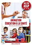 Animation �ducation � la sant� 2e 1e...