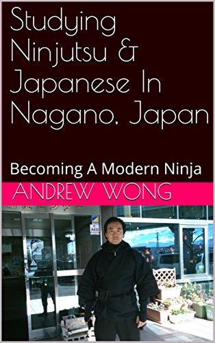 Studying Ninjutsu & Japanese In Nagano, Japan: Becoming A ...