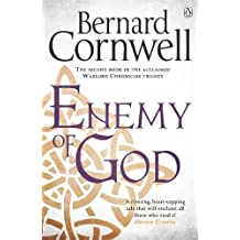 Enemy of God: A Novel of Arthur (Warlord Chronicles)