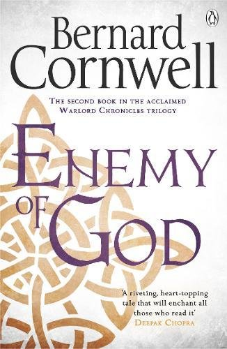Enemy of God: A Novel of Arthur (Warlord Chronicles) por Bernard Cornwell