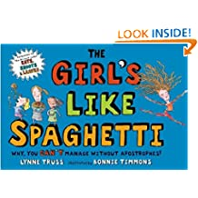 The Girls Like Spaghetti: Why, You Can't Manage Without Apostrophes!
