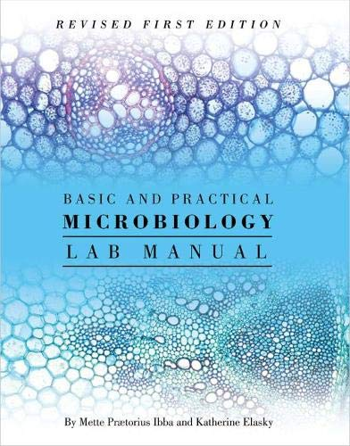 Basic and Practical Microbiology Lab Manual