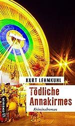 Tödliche Annakirmes: Kriminalroman (Kriminalromane im GMEINER-Verlag)