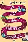 La vida i altres projectes impossibles par Bivald