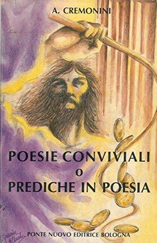 Poesie conviviali o prediche in poesia.