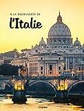A la découverte de l'Italie