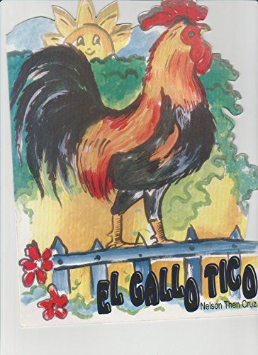 EL GALLO TICO por NELSON THEN CRUZ