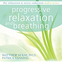 Progressive Relaxation and Breathing (Relaxation & Stress Reduction)