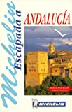 Michelin Escapada Andalucia (Michelin in Your Pocket Guides (English))