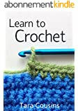 Learn to Crochet: Beginner Crochet Techniques (Tiger Road Crafts Book 1) (English Edition)