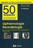 Ophtalmologie Dermatologie