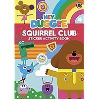 Hey Duggee: Squirrel Club Sticker Activity Book - Dog Activity Book