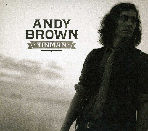 Tinman by Andy Brown