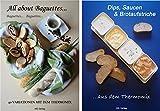 Set 2 Bücher: All about Baguettes 40 Rez. + Dips, Saucen & Brotaufstriche 50 Rez.: aus- mit dem Thermomix