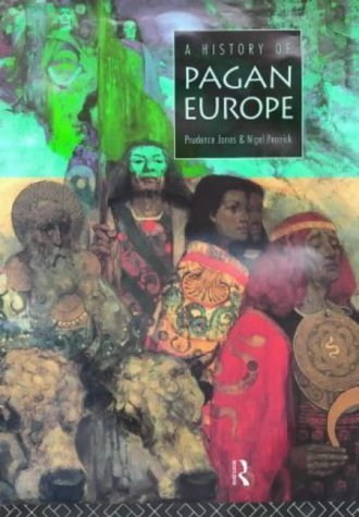 A History of Pagan Europe por Prudence Jones