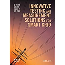 Innovative Testing and Measurement Solutions for Smart Grid (Wiley - IEEE)