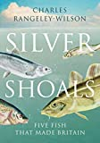 Silver Shoals: Five Fish That Made Britain (English Edition)