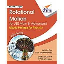 Rotational Motion for JEE Main & Advanced (Study Package for Physics)