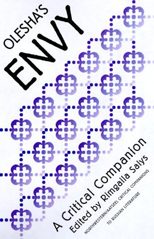 Olesha's Envy (NWP/AATSEEL Critical Companions to Russian Literature) (1999-10-31)