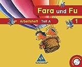 Fara und Fu - Ausgabe 2007: Arbeitshefte A und B mit Schlüsselwortkarte und CD-ROM