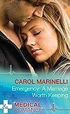 Emergency: A Marriage Worth Keeping (Mills & Boon Medical)
