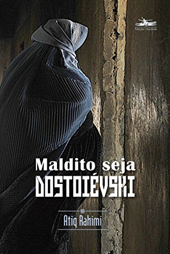 Maldito Seja Dostoiévski (Em Portuguese do Brasil)