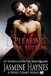 Pleasing Mr. Sutton: A West Coast Novel, Book 5 (West Coast Series)
