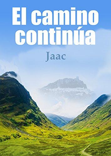 El camino continúa (Spanish Edition)