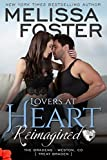 Lovers at Heart, Reimagined (Love in Bloom: The Bradens Book 1) (English Edition)