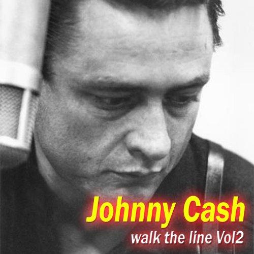 Johnny Cash - Walk The Line Vol 2