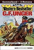 Western-Bestseller Sammelband 3: 3 Western in einem Band