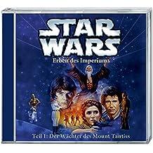 Star Wars Erben des Imperiums (CD) Teil 1: Der Wächter des Mount Tantiss: Hörspiel, 61 min.