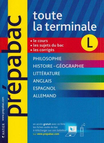 Toute la Tle L par Patrick Ghrenassia, Pierre Kahn, Elisabeth Brisson, Florence Smits, Collectif